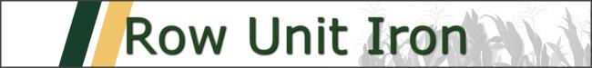 Row Unit Iron